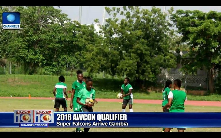 Super Falcons Arrive Gambia Ahead Of AWCON Qualifier Tie Pt.4 |News@10| 04/06/18