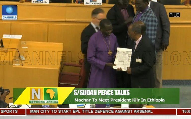 Machar To Meet President Kiir In Ethiopia | Network Africa |