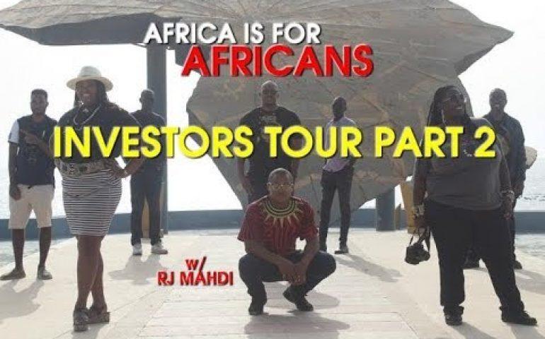 INVESTORS TOUR PART 2: DAKAR TO GAMBIA #AfricaIsForAfricans