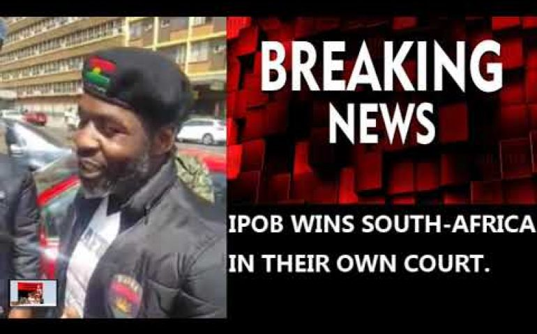 BREAKING NEWS: IPOB WINS SOUTH-AFRICA IN THEIR OWN COURT.